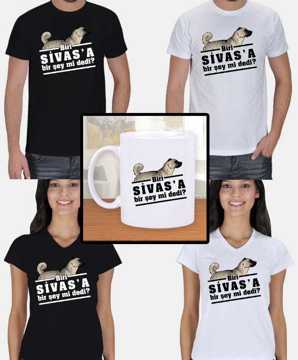 Biri Sivas'a Bir Şey mi Dedi? Tişört - Kupa vs. Mizahi Ürünler